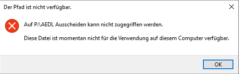 Diese Datei ist momentan nicht für die Verwendung auf diesem Computer verfügbar